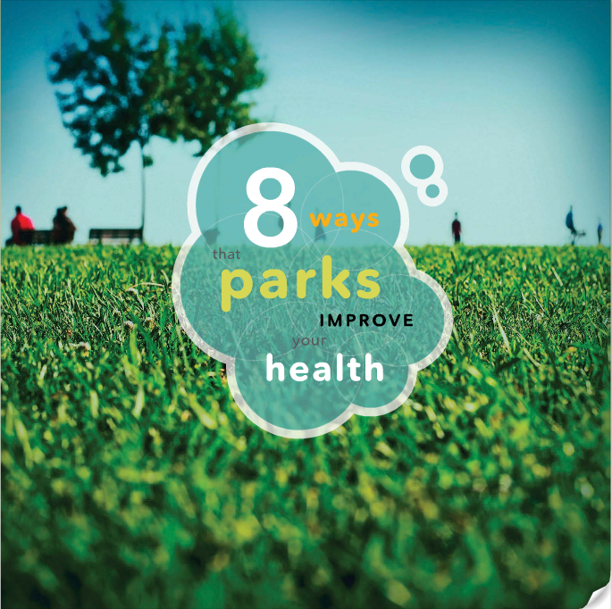 8 Ways Parks Improve Your Health