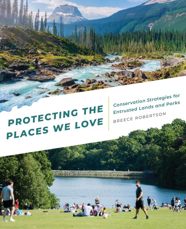 Book cover for Protecting the Places We Love by Breece Robertson
